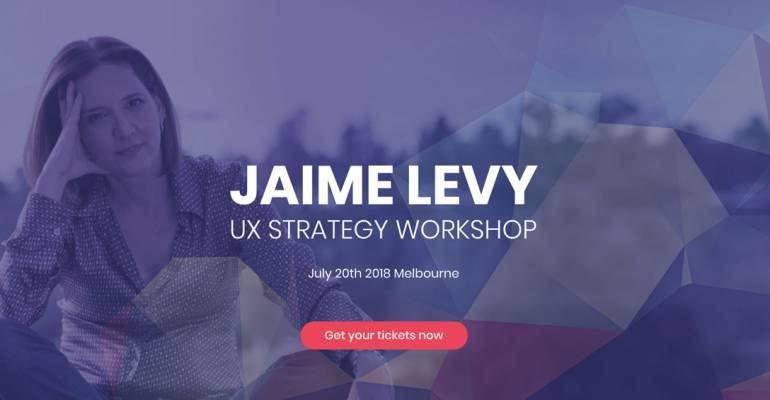 UXStrategyAU workshop with Jaime Levy – 20 July 2018