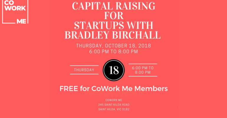 Capital raising for startups w/ Bradley Birchall