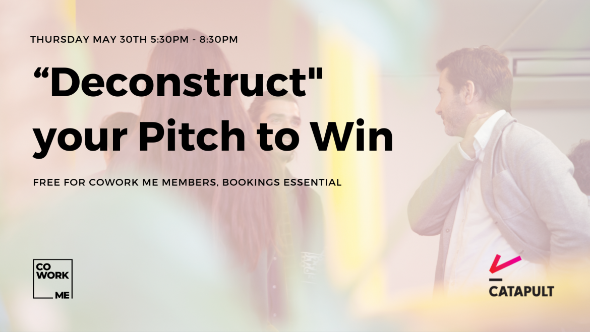 """""""Deconstruct"""" your Pitch to Win"""