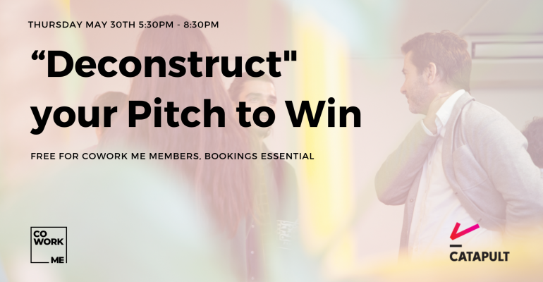 """Deconstruct"" your Pitch to Win"